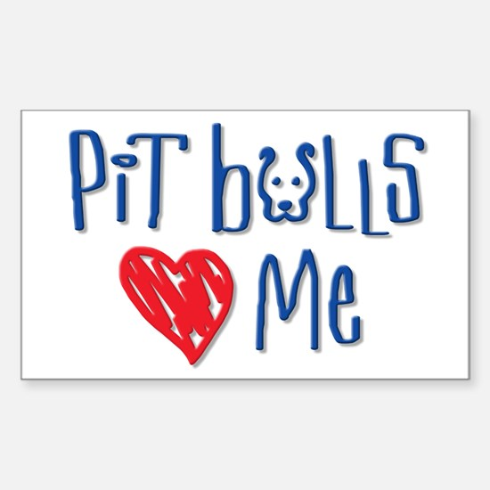 Pit Bulls Love Me Rectangle Decal