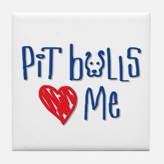 Pit Bulls Love Me Tile Coaster