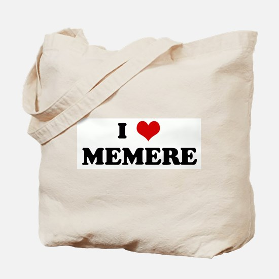 I Love MEMERE Tote Bag
