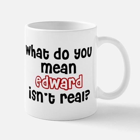 Edward Cullen isn't real Mug