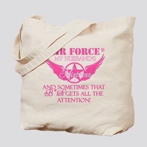 The Air Force is his Mistress Tote Bag