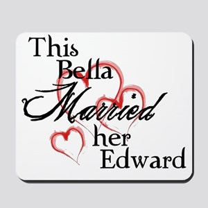 Bella married Edward Mousepad