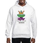 TAKE ME TO YOUR BEAVER Hooded Sweatshirt