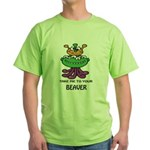 TAKE ME TO YOUR BEAVER Green T-Shirt