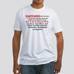 Bartender Definition Fitted T-Shirt