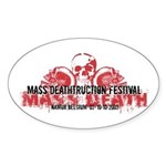 Mass Deathtruction Oval Sticker