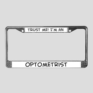 Trust Me: Optometrist License Plate Frame
