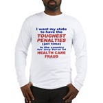 Toughest Penalties Long Sleeve T-Shirt
