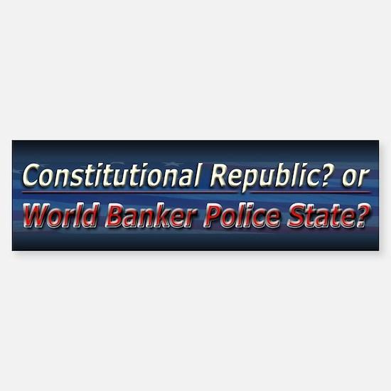 World Banker Politics - Bumper Bumper Sticker