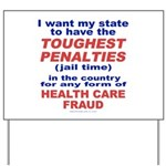 Toughest Penalties Yard Sign