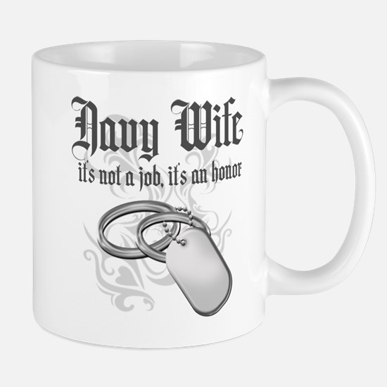 Navy Wife - It's not a Job it Mug