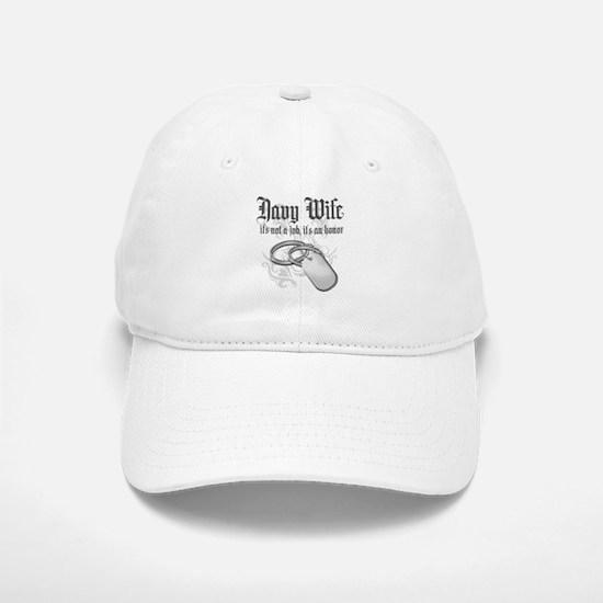 Navy Wife - It's not a Job it Baseball Baseball Cap