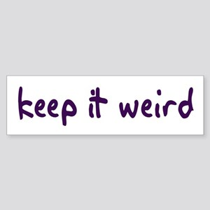 Keep it Weird Bumper Sticker