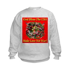 God Bless America Make Love N Sweatshirt