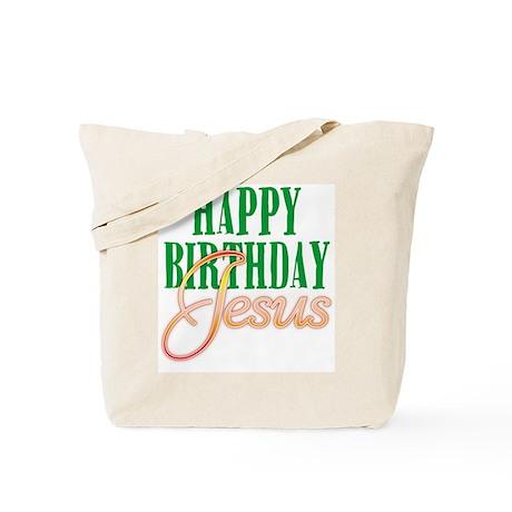 Happy Birthday Jesus Tote Bag