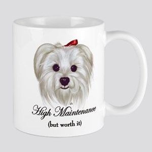 Maltese: High Maintenance 11 oz Ceramic Mug