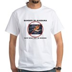 Banned in Alabama White T-Shirt