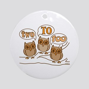 Two To Too Ornament (Round)