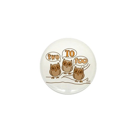 Two To Too Mini Button (10 pack)