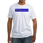 WyObjectivists Fitted T-Shirt