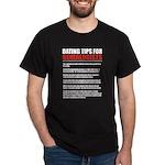 Dating Tips Dark T-Shirt