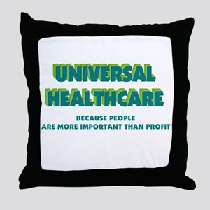 Universal HealthCare Throw Pillow