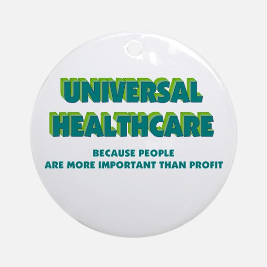 Universal HealthCare Ornament (Round)