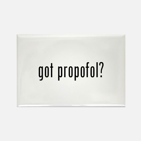 got propofol? Rectangle Magnet