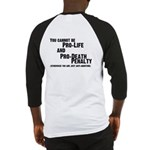 (Back) You cannot be Pro-Life and Baseball Jersey