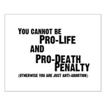 You cannot be Pro-Life and Pr Small Poster