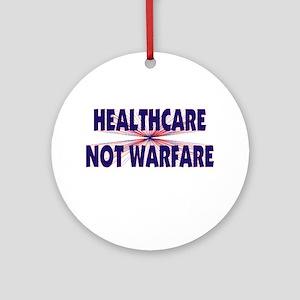 Healthcare Not Warfare Ornament (Round)