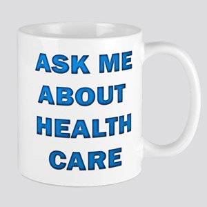 Ask Me about Healthcare in AM Mug