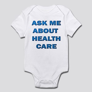 Ask Me about Healthcare in AM Infant Bodysuit