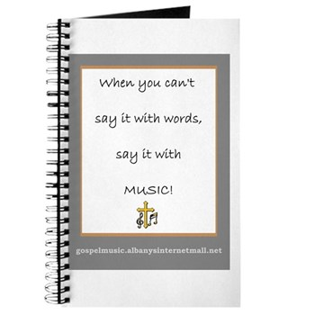 Say It With Music! Journal