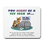 Mousepad - You Might Be a Vet Tech