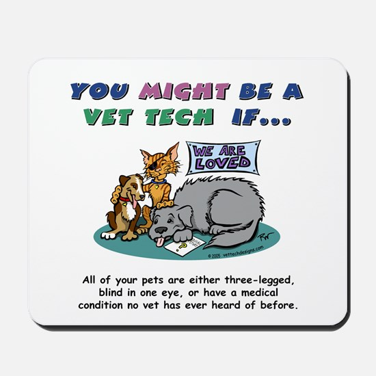 Mousepad - You Might Be a Vet Tech