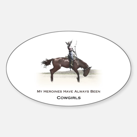 cowgirl heroines Oval Decal