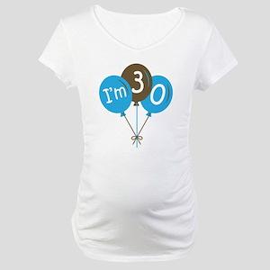 Fun 30th Birthday Maternity T-Shirt