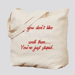 Twilight funny quote Tote Bag