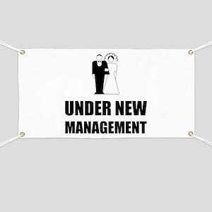 Under New Management Wedding Banner