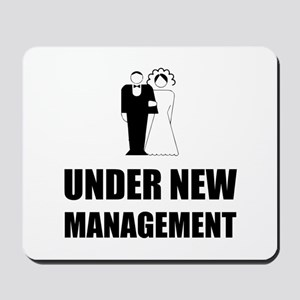 Under New Management Wedding Mousepad