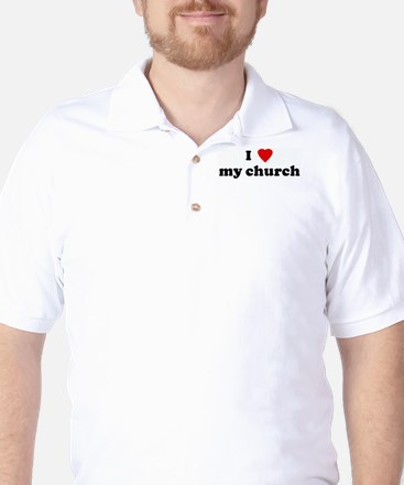 I Love my church Golf Shirt