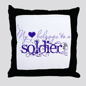 My heart belongs to a Soldier Throw Pillow