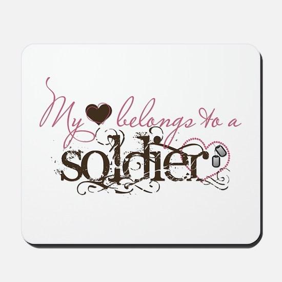 My Heart Belongs to a Soldier Mousepad