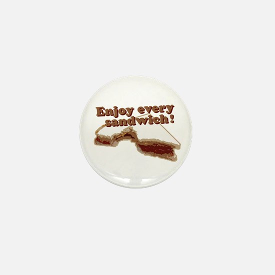 Enjoy Every Sandwich Mini Button