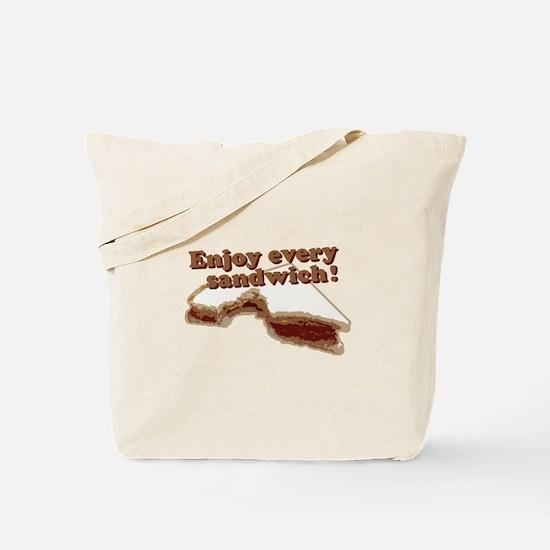 Enjoy Every Sandwich Tote Bag