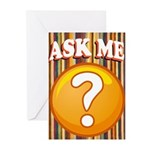 ASK ME Greeting Cards
