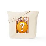 ASK ME Tote Bag