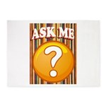 ASK ME 5'x7'Area Rug