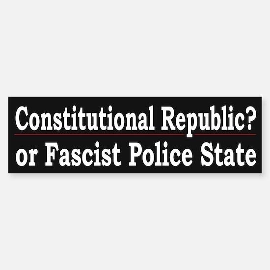 Fascist Police State - Bumper Bumper Bumper Sticker